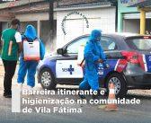 Barreira itinerante e higienização na comunidade de Vila Fátima